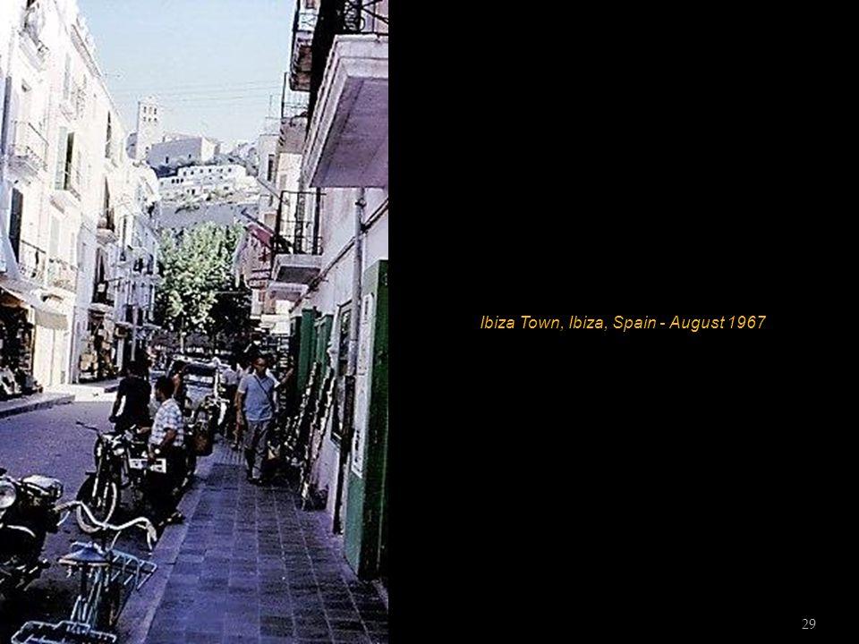 Ibiza Town, Ibiza, Spain - August 1967 28
