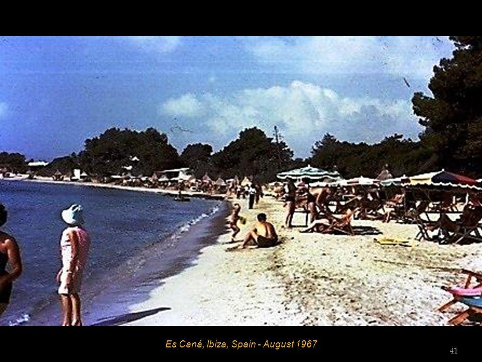Es Caná, Ibiza, Spain - August 1967 40