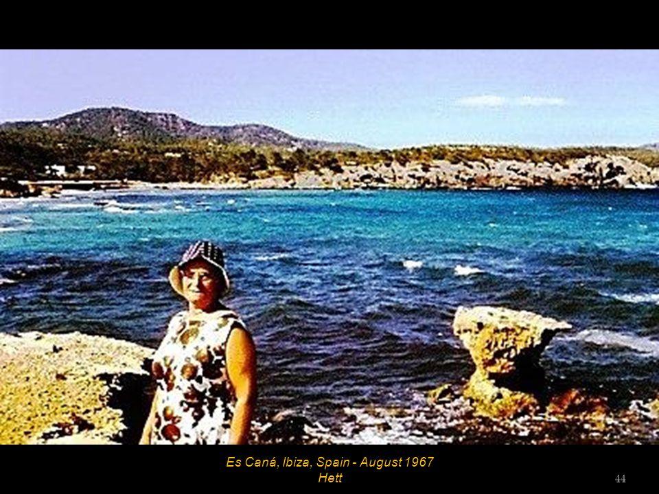 Es Caná, Ibiza, Spain - August 1967 43