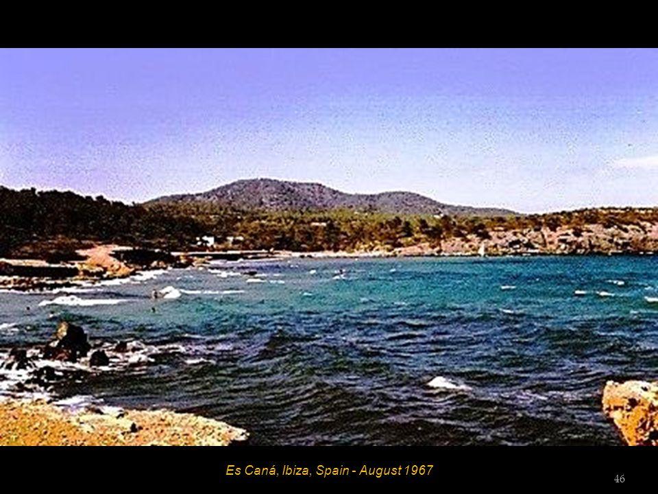 Es Caná, Ibiza, Spain - August 1967 45