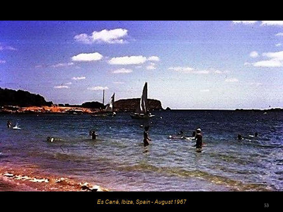 Es Caná, Ibiza, Spain - August 1967 52