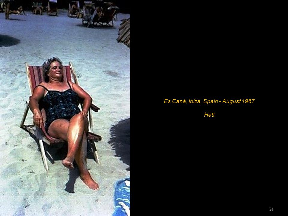 Es Caná, Ibiza, Spain - August 1967 53