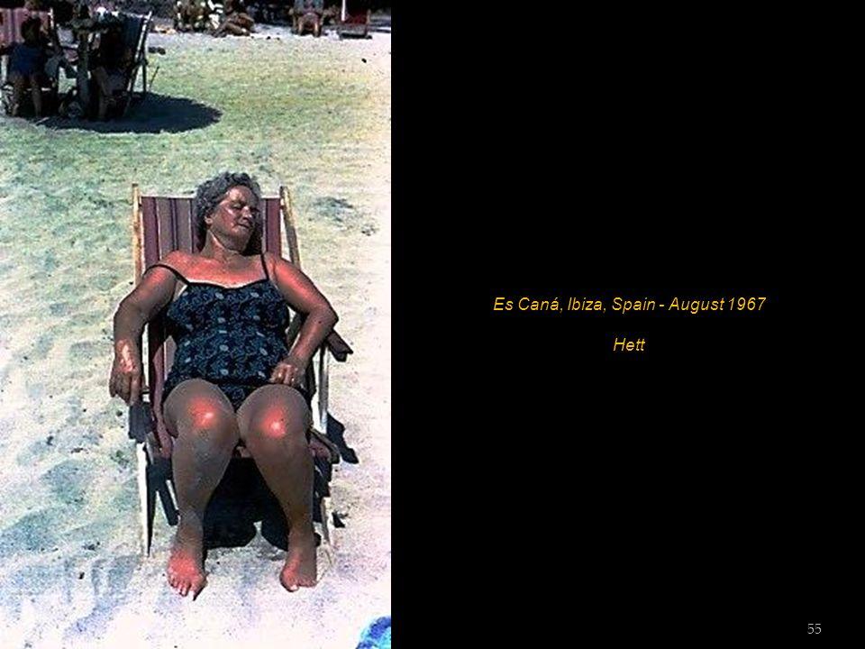 Es Caná, Ibiza, Spain - August 1967 Hett 54