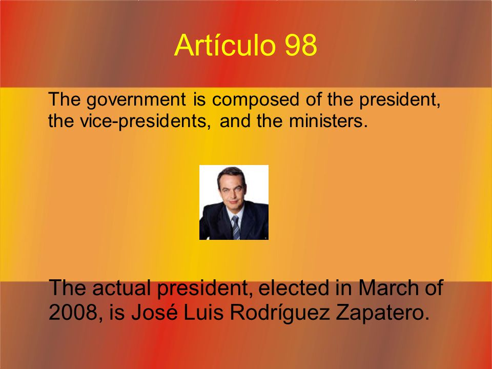 Artículo 98 The government is composed of the president, the vice-presidents, and the ministers.