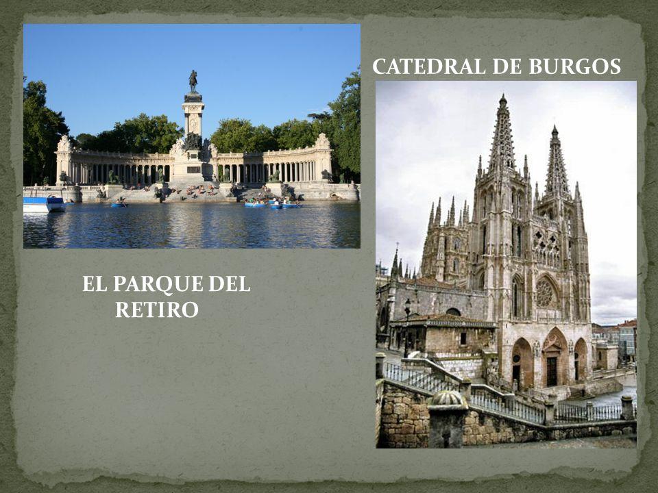 EL PARQUE DEL RETIRO CATEDRAL DE BURGOS