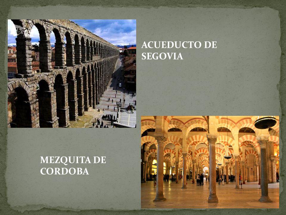 ACUEDUCTO DE SEGOVIA MEZQUITA DE CORDOBA