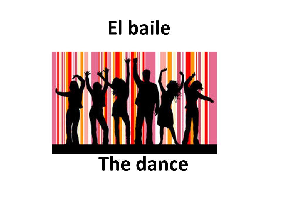 The dance El baile