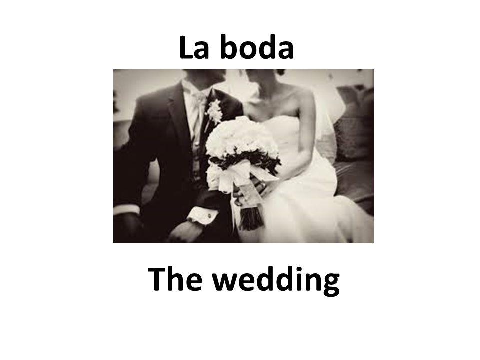 The wedding La boda