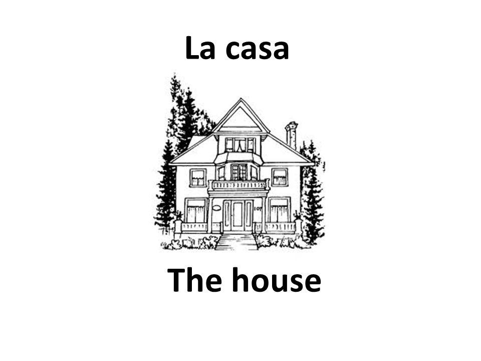 The house La casa
