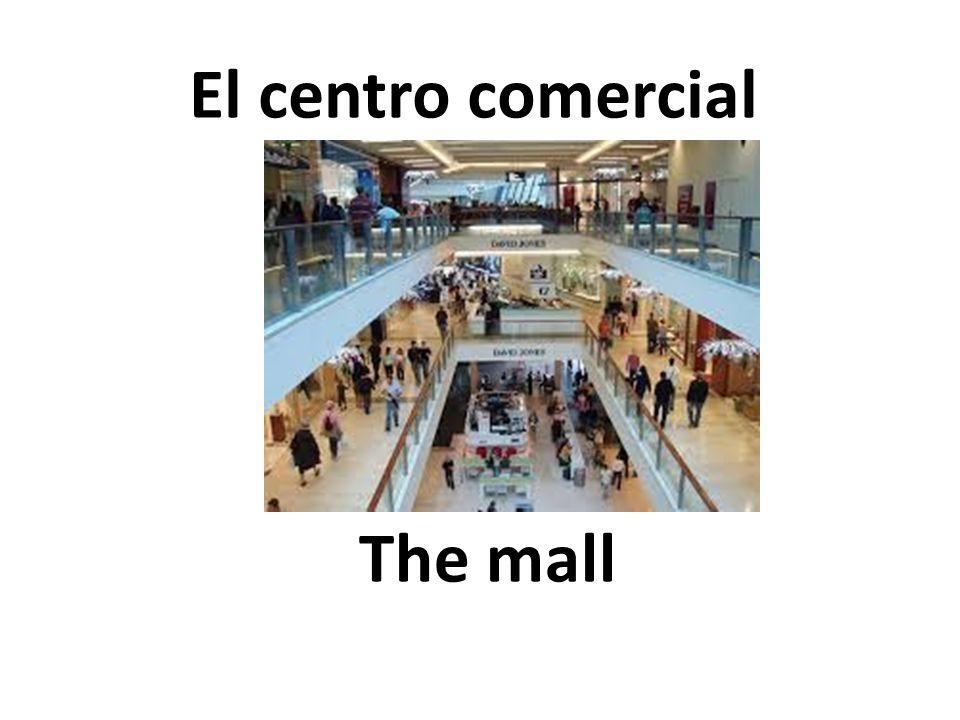 The mall El centro comercial