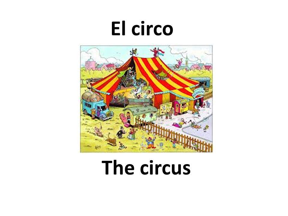 The circus El circo