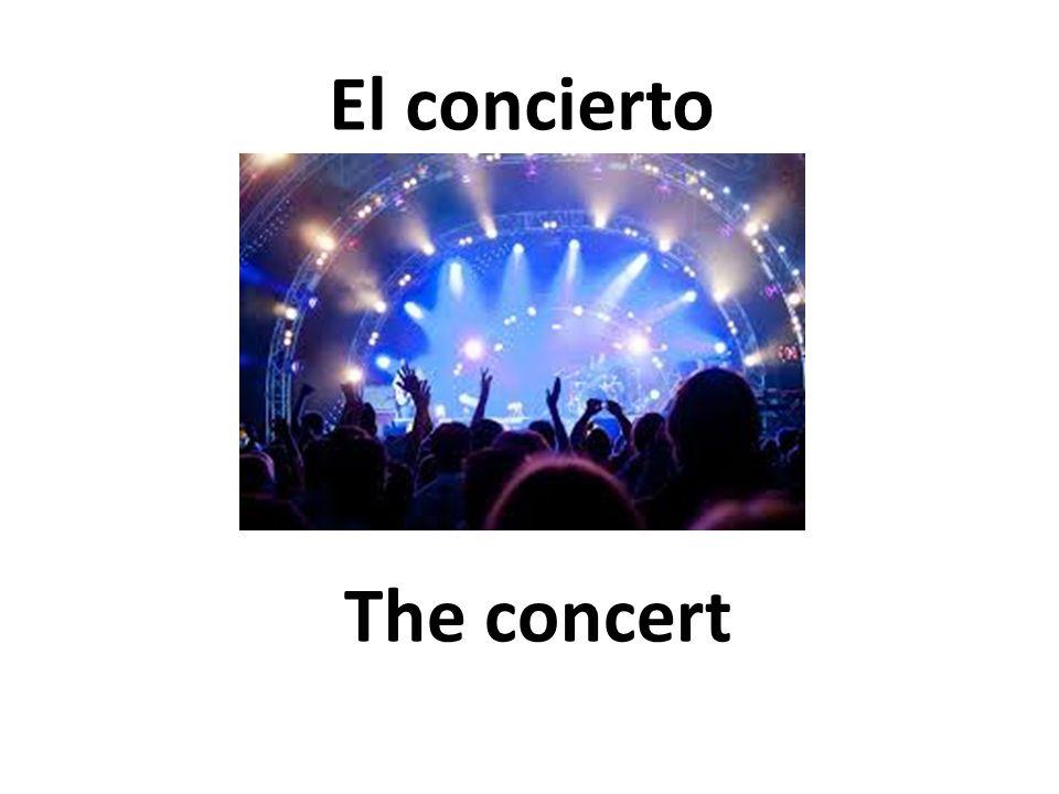 The concert El concierto