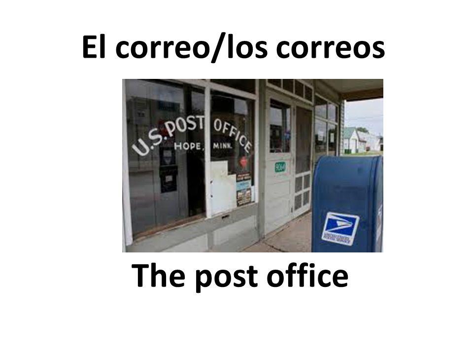 The post office El correo/los correos