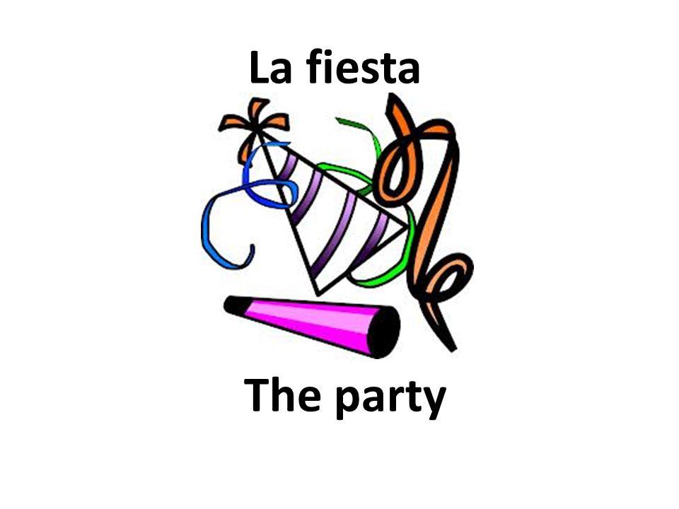 The party La fiesta