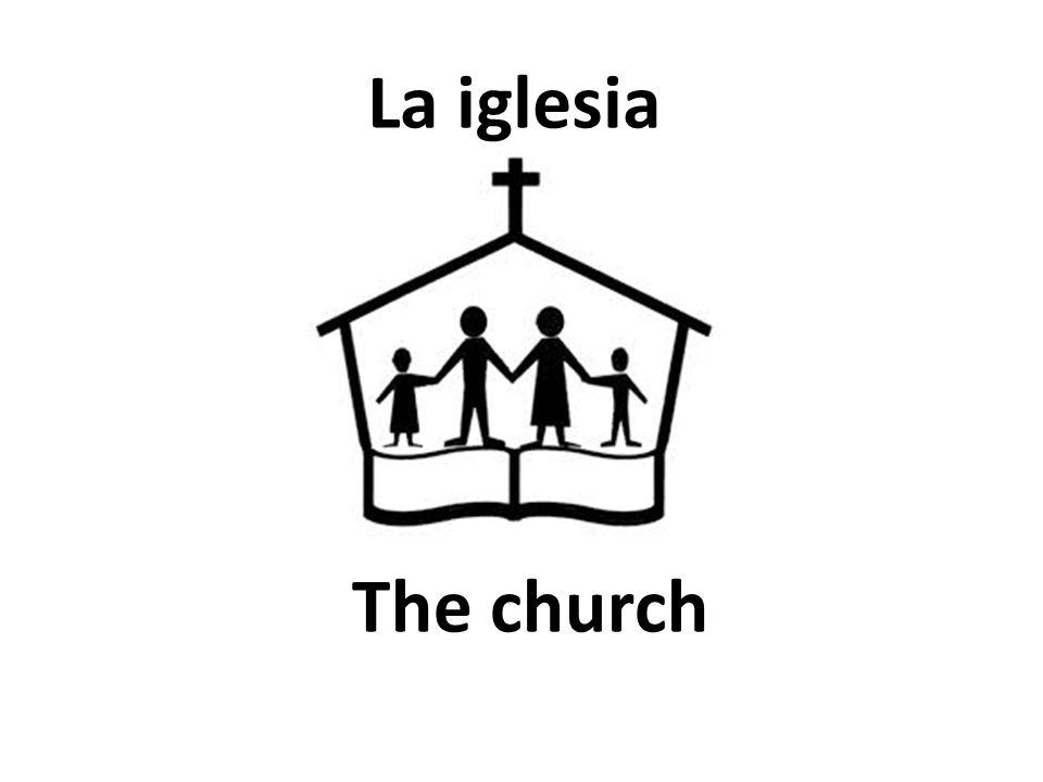 The church La iglesia