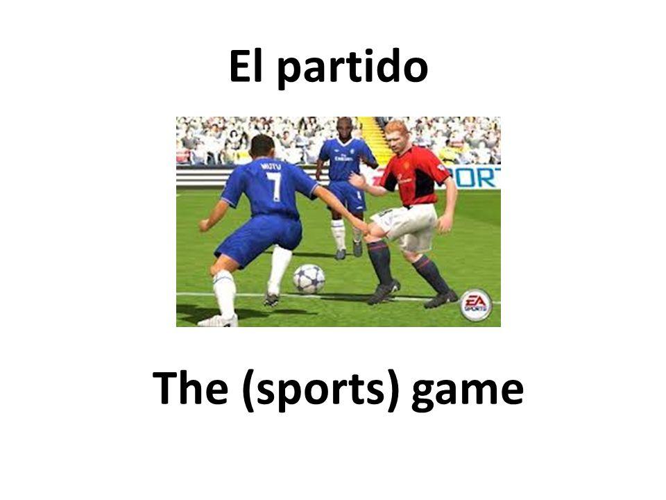 The (sports) game El partido