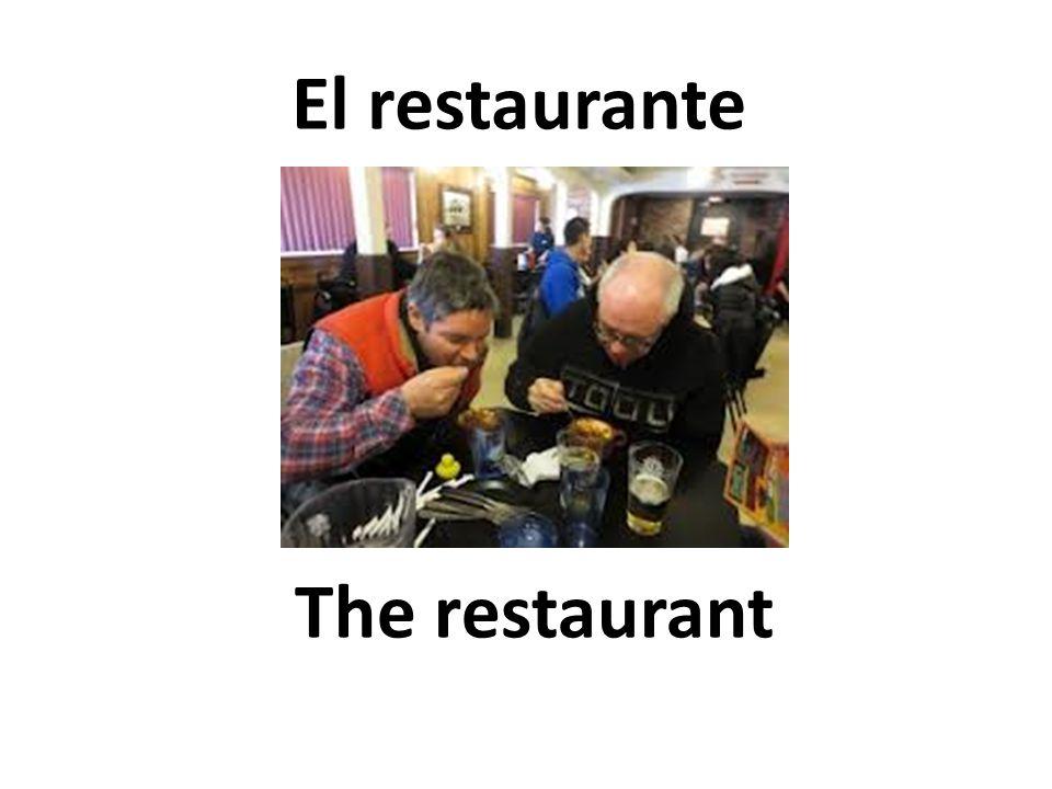 The restaurant El restaurante