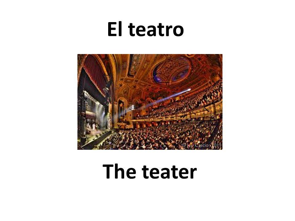 The teater El teatro