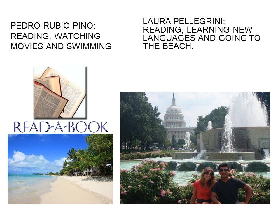 SARA RUBIO PINO: READING, TRAVEL, LEARNING NEW LANGUAGES, MOVIES