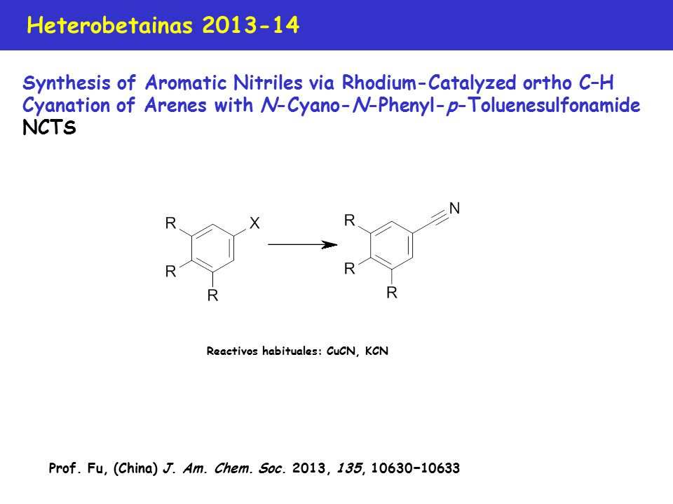 Heterobetainas 2013-14 Prof.Fu, (China) J. Am. Chem.