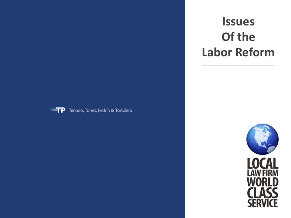 Issues Of the Labor Reform ______________________________