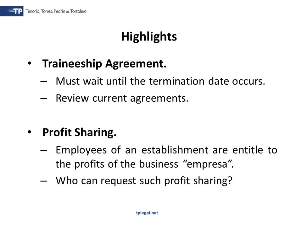 Traineeship Agreement.– Must wait until the termination date occurs.
