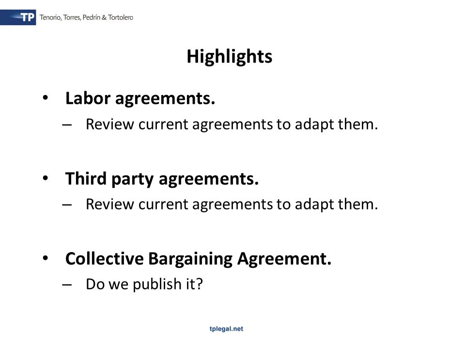 Labor agreements. – Review current agreements to adapt them.