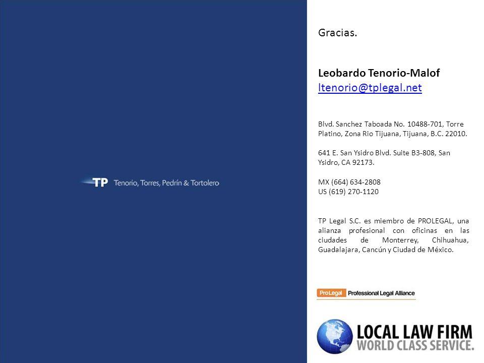 Gracias. Leobardo Tenorio-Malof ltenorio@tplegal.net Blvd.