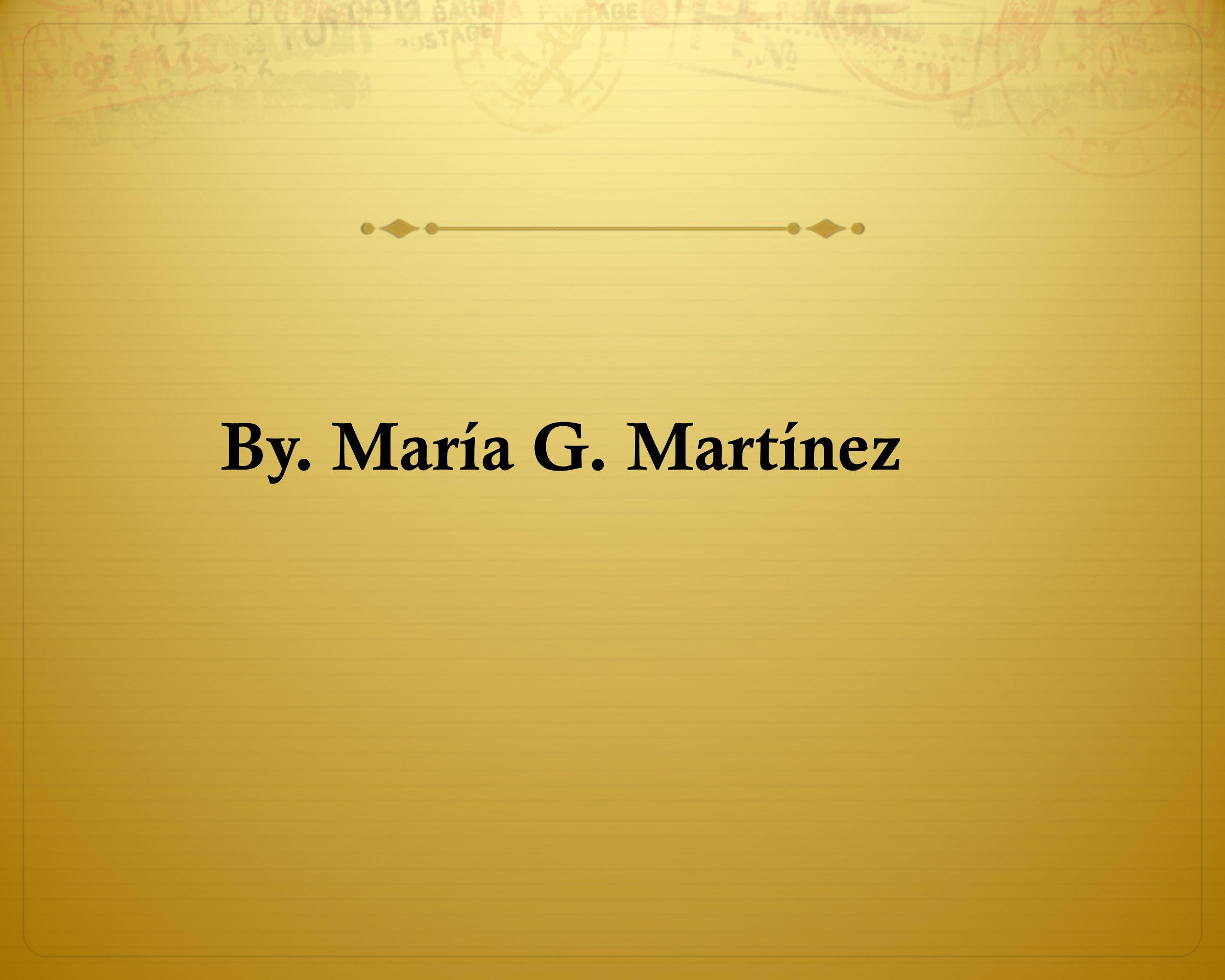 By. María G. Martínez