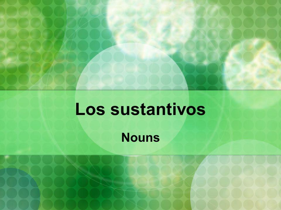 Los sustantivos Nouns