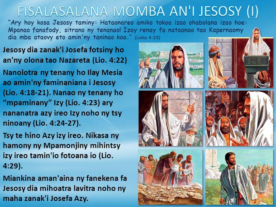 Ary hoy kosa Jesosy taminy: Hataonareo amiko tokoa izao ohabolana izao hoe: Mpanao fanafody, sitrano ny tenanao.