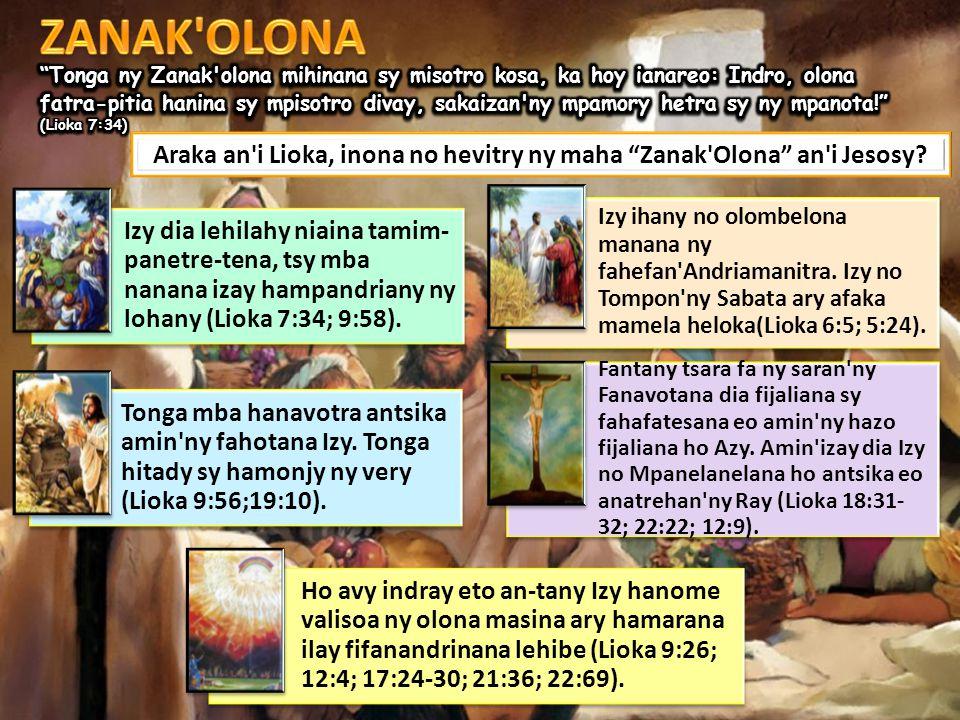 Araka an i Lioka, inona no hevitry ny maha Zanak Olona an i Jesosy.