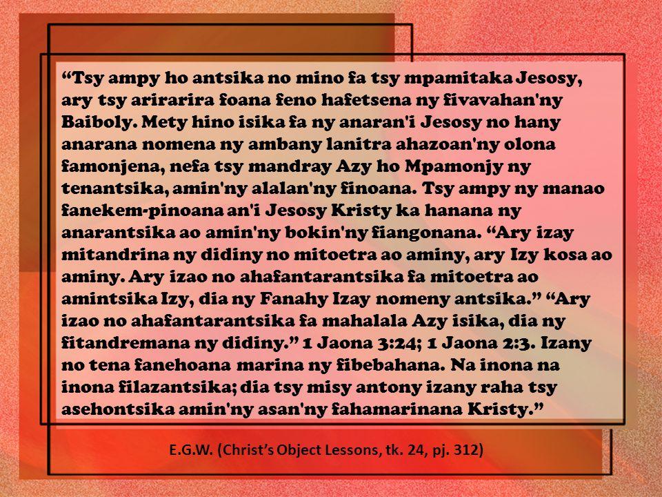 Tsy ampy ho antsika no mino fa tsy mpamitaka Jesosy, ary tsy arirarira foana feno hafetsena ny fivavahan ny Baiboly.