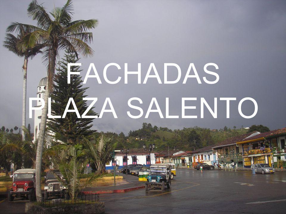 FACHADAS PLAZA SALENTO