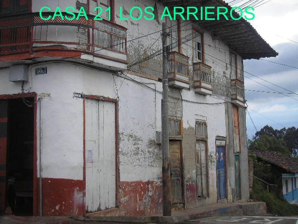 CASA 21 LOS ARRIEROS
