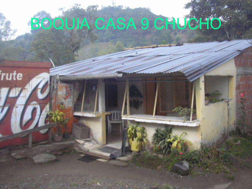 BOQUIA CASA 9 CHUCHO