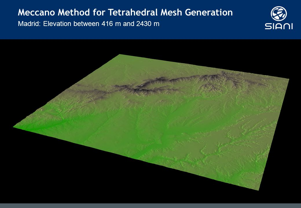Madrid: Elevation between 416 m and 2430 m Meccano Method for Tetrahedral Mesh Generation