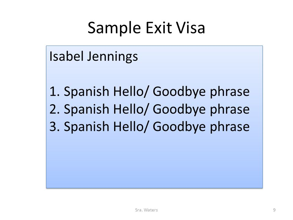Sample Exit Visa Isabel Jennings 1. Spanish Hello/ Goodbye phrase 2.