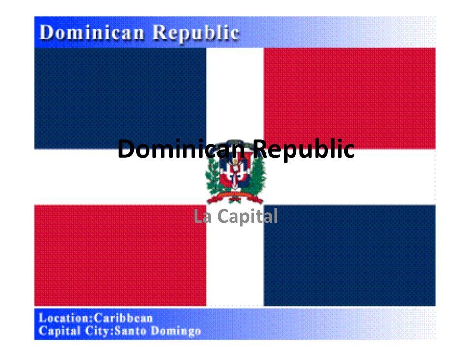 La Capital Dominican Republic
