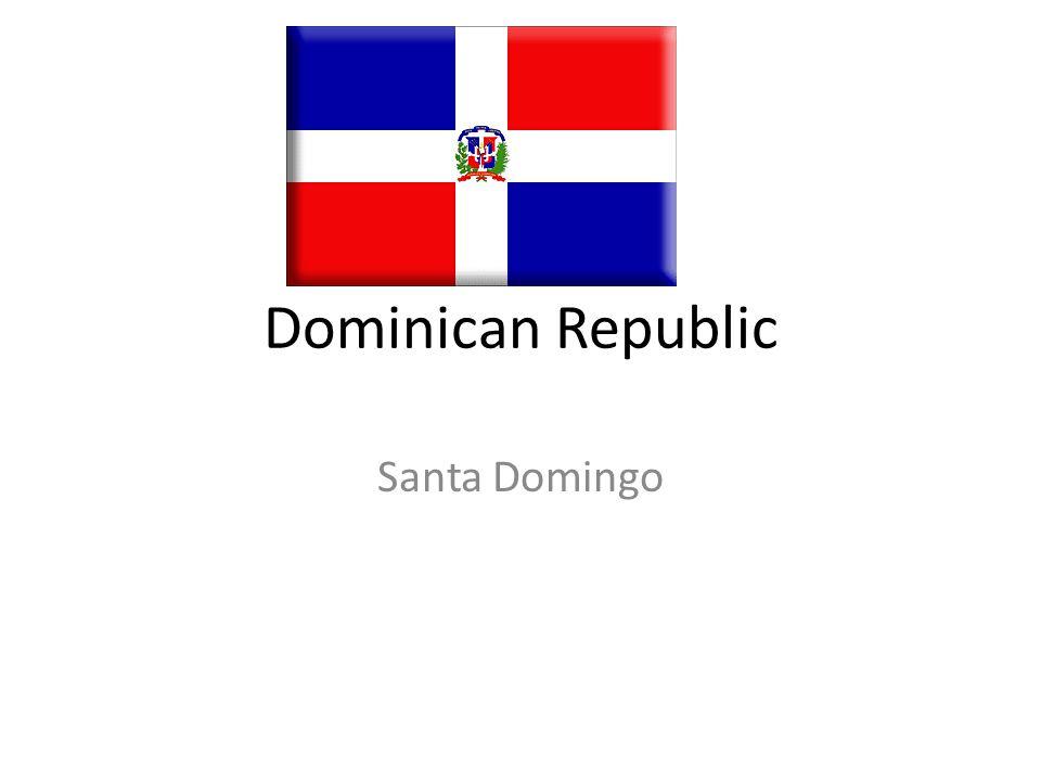 Dominican Republic Santa Domingo