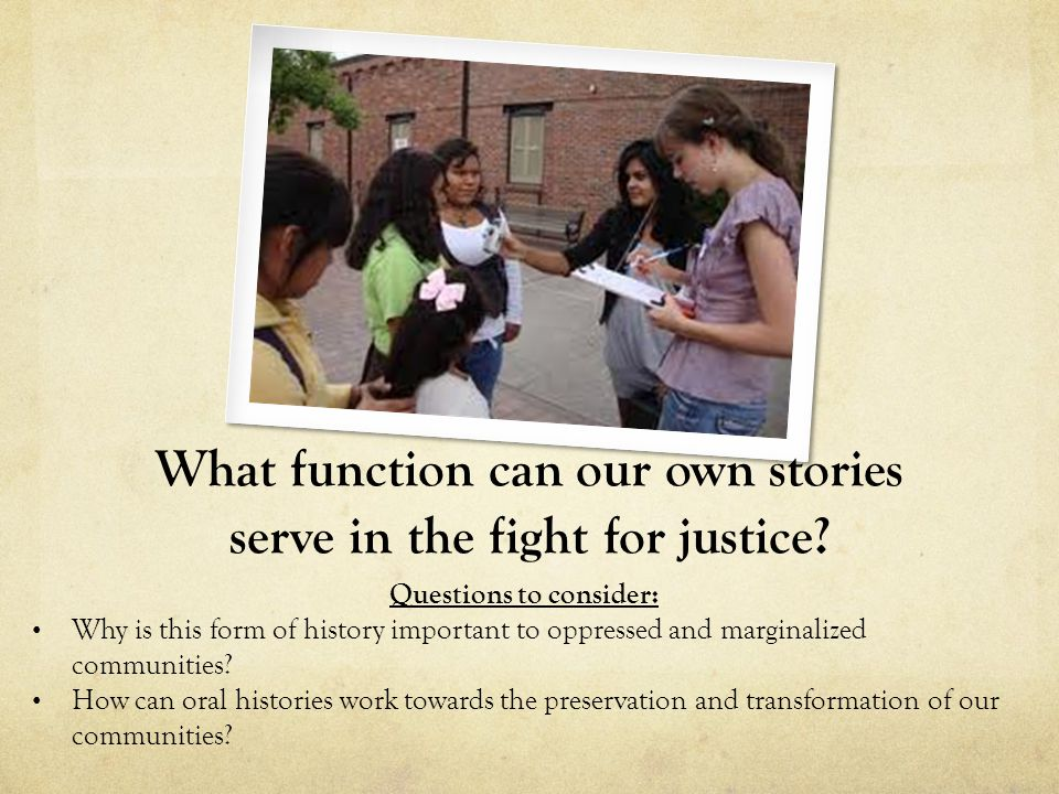 What function can our own stories serve in the fight for justice.