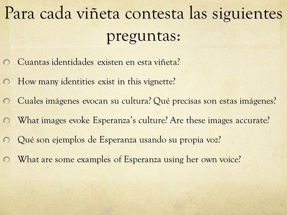 Para cada viñeta contesta las siguientes preguntas: Cuantas identidades existen en esta viñeta.