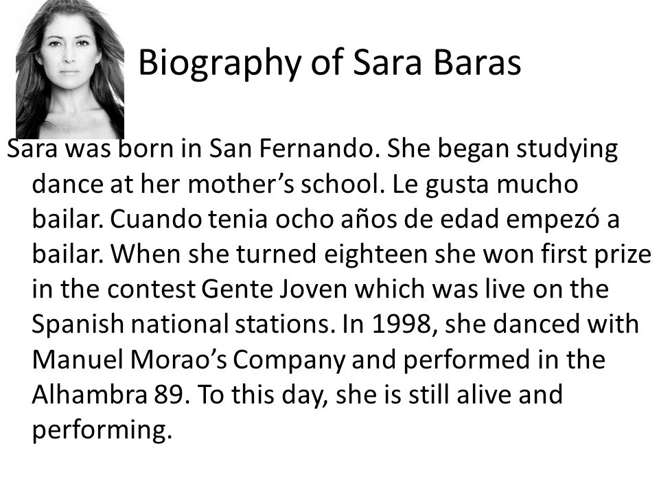 Biography of Sara Baras Sara was born in San Fernando.