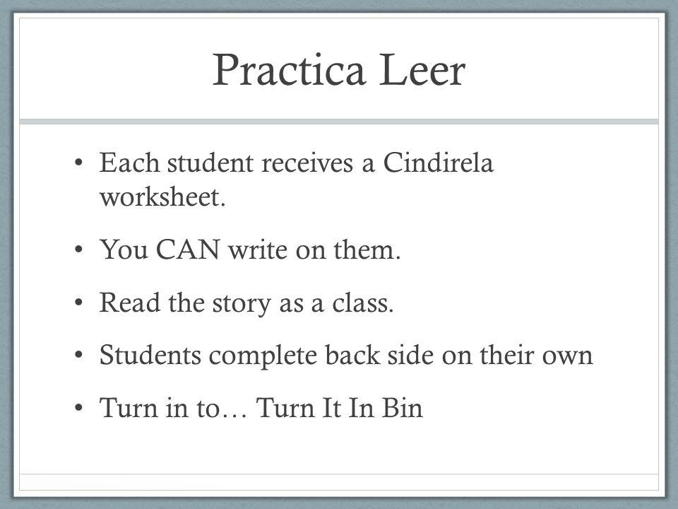 Practica Leer Each student receives a Cindirela worksheet.