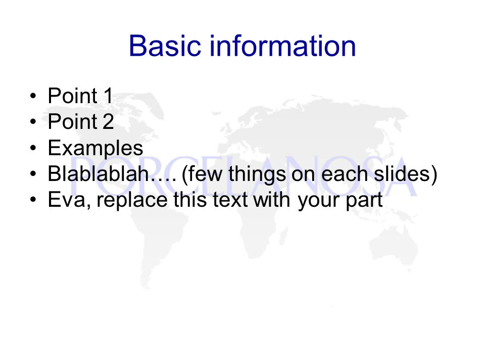 Basic information Point 1 Point 2 Examples Blablablah….