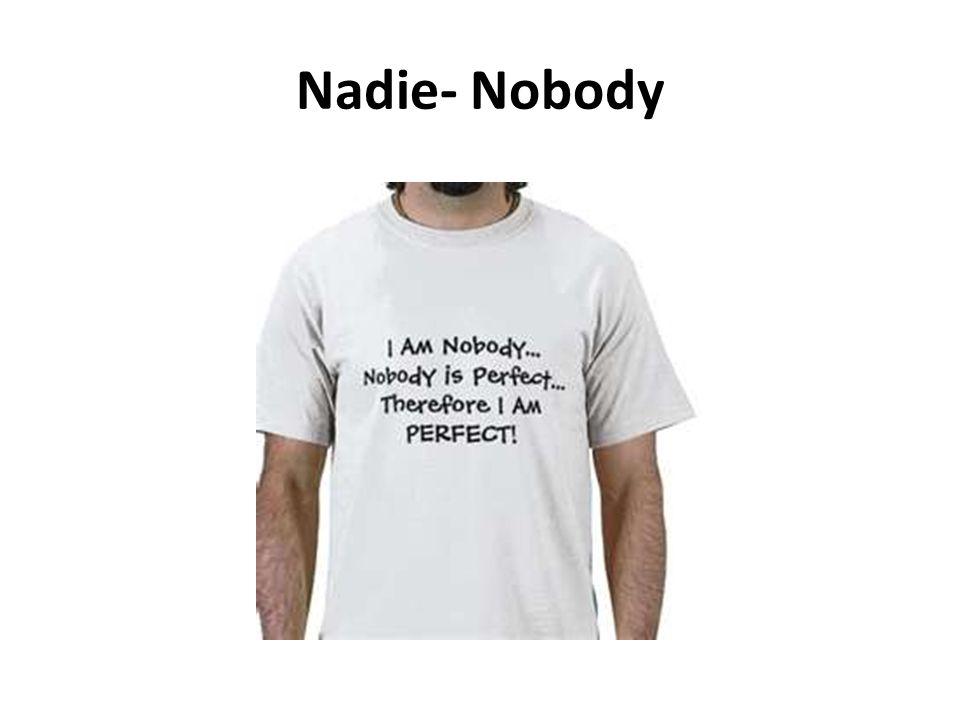 Nadie- Nobody