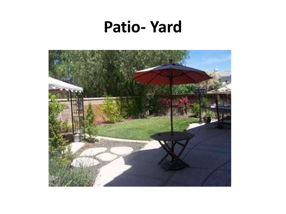 Patio- Yard