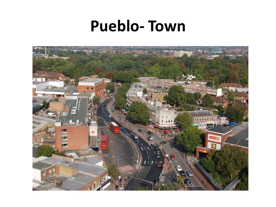 Pueblo- Town