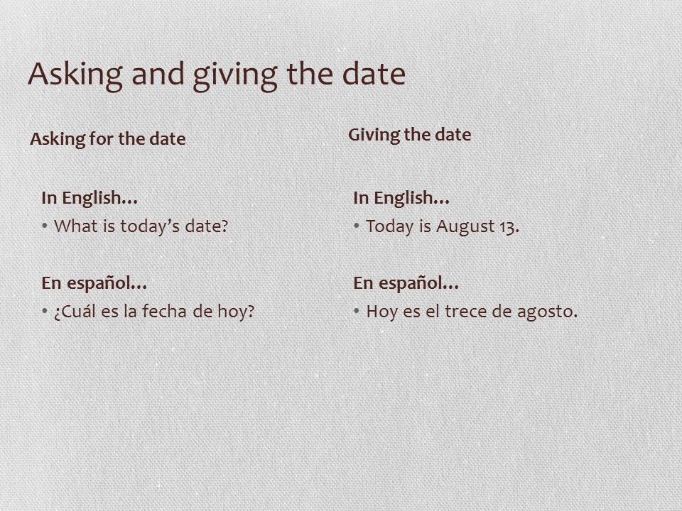 Asking and giving the date In English… What is today's date.