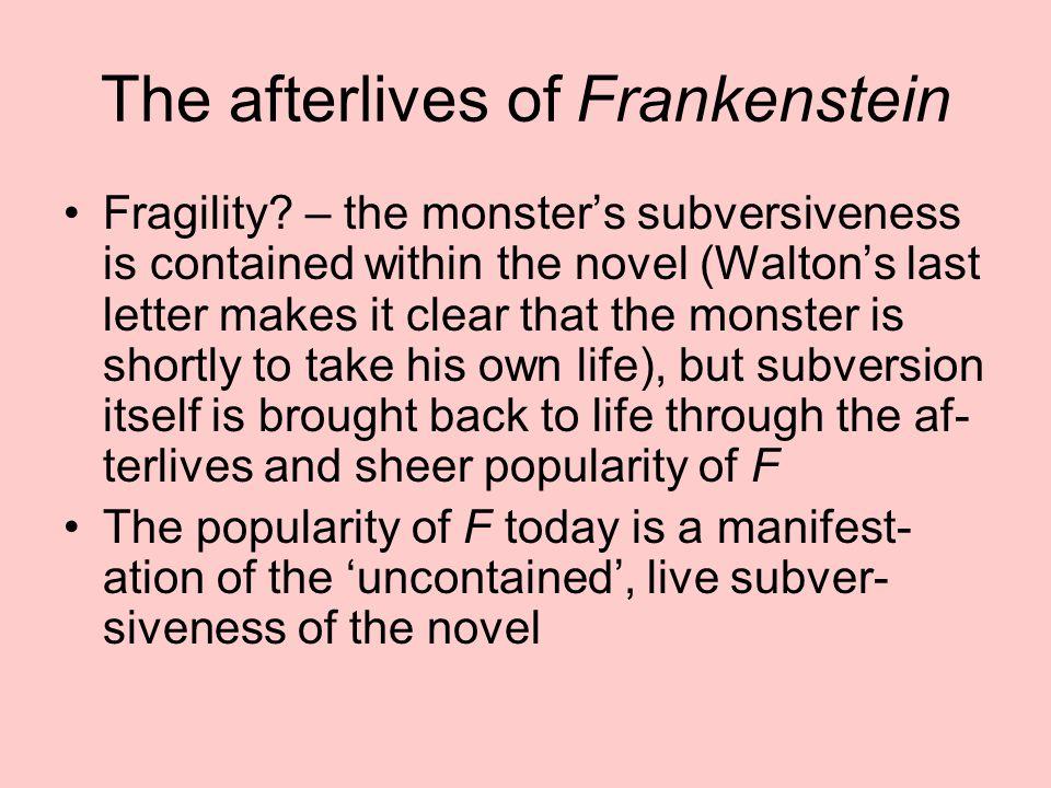 The afterlives of Frankenstein Fragility.